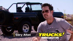 GARY ALLAN TO APPEAR ON TRUCKS! THIS WEEKEND